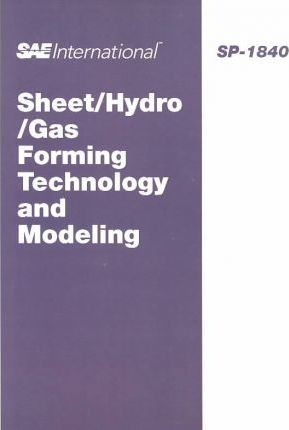 Sheet/Hydro/Gas Forming Technology and Modeling