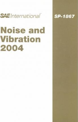 Noise and Vibration 2004