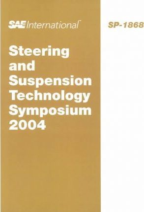 Steering and Suspension Technology Symposium 2004