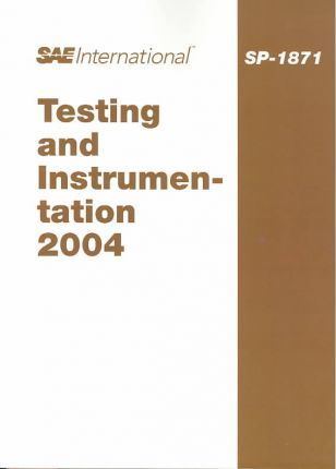 Testing and Instrumentation 2004