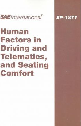 Human Factors in Driving and Telematics, and Seating Comfort