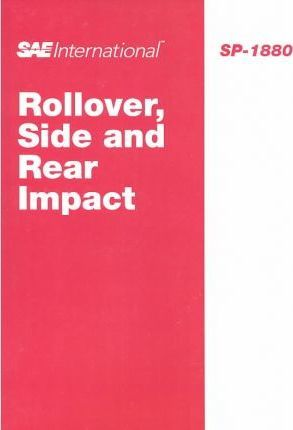 Rollover, Side and Rear Impact