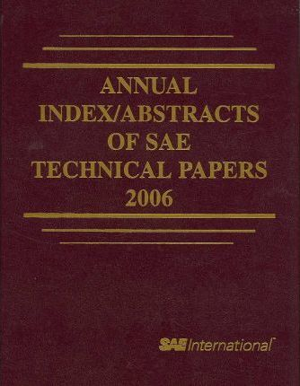 Annual Index/Abstracts of SAE Technical Papers, 2006