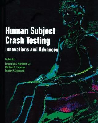 Human Subject Testing in Rear, Side, and Frontal Impact Simulations