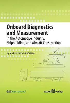 Onboard Diagnostics and Measurement in the Automative Industry, Shipbuilding and Aircraft Contrstruction