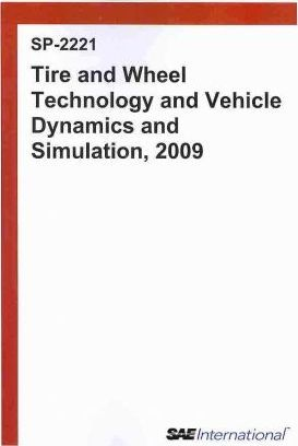 Tire and Wheel Technology and Vehicle Dynamics and Simulation, 2009