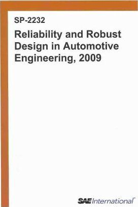 Reliability and Robust Design in Automotive Engineering, 2009