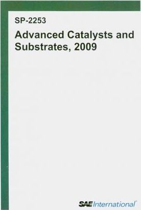Advanced Catalysts and Subtrates, 2009