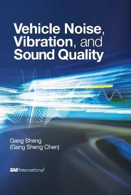 Vehicle Noise, Vibration and Sound Quality