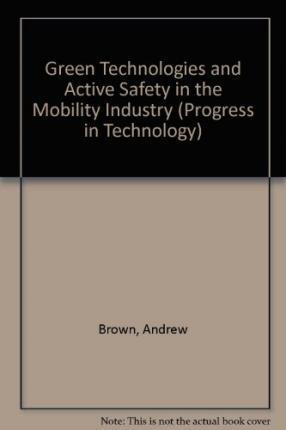 Green Technologies and Active Safety in the Mobility Industry