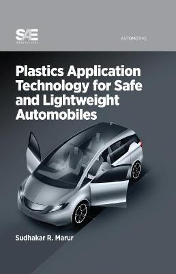 Plastics Application Technology for Safe and Lightweight Automobiles