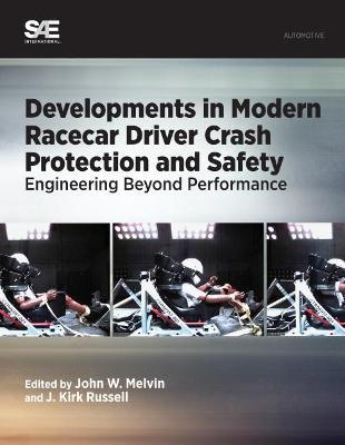 Developments in Modern Racecar Driver Crash Protection and Safety