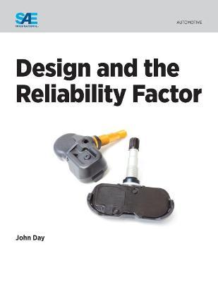 Design and the Reliability Factor