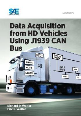 Data Acquisition from HD Vehicles Using J1939 CAN Bus : Eric