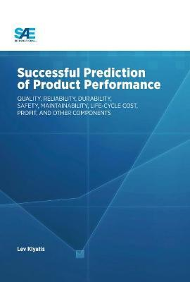 Successful Prediction of Product Performance