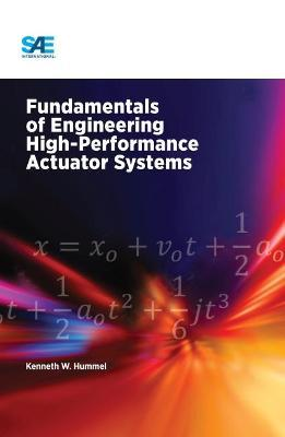 Fundamentals of Engineering High-Performance Actuator Systems