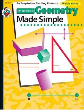 Introduction to Geometry Made Simple, Grades 7 to 9