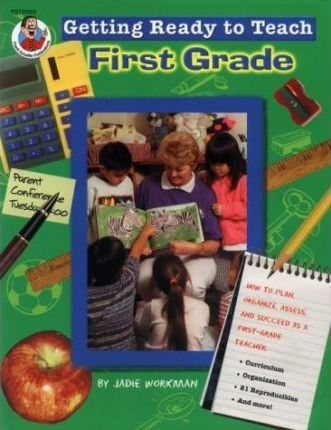 Getting Ready to Teach 1st Grade