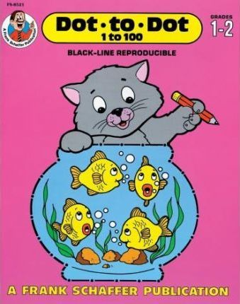 Dot-To-Dot 1 to 100, Grades 1 to 2