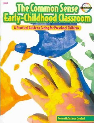 The Common Sense Early-Childhood Classroom