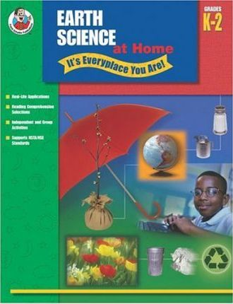 Earth Science at Home - It's Everyplace You Are!, Grades 3-5