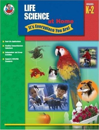 Life Science at Home - It's Everyplace You Are!, Grades K-2