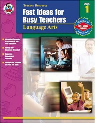 Fast Ideas for Busy Teachers: Language Arts, Grade 1