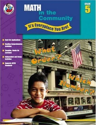 Math in the Community - It's Everyplace You Are!, Grade 5