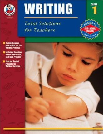 Total Solutions for Teachers Writing, Grade 1