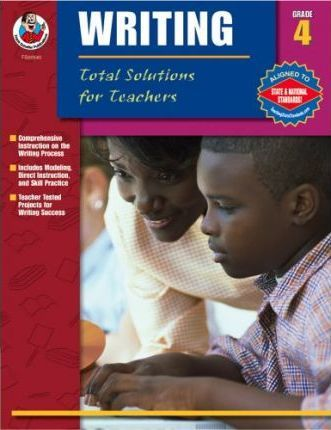 Total Solutions for Teachers Writing, Grade 4