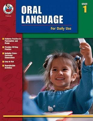 Oral Language for Daily Use: Grade 1