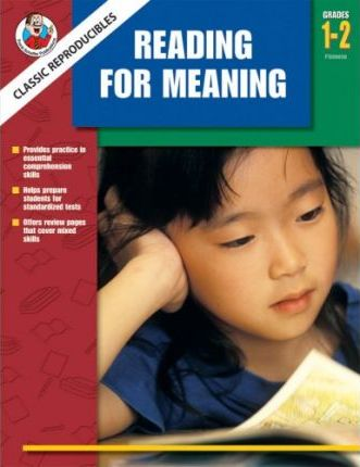 Classic Reproducibles Reading for Meaning, Grades 1-2