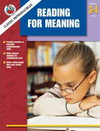 Classic Reproducibles Reading for Meaning, Grades 3-4