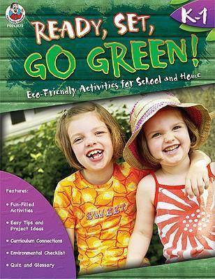Ready, Set, Go Green! Grades K-1