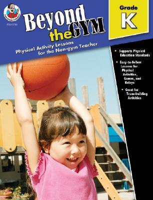 Beyond the Gym, Grade K