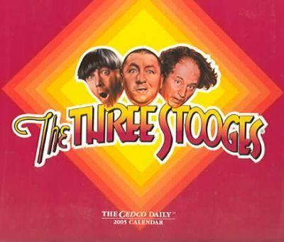 The Three Stooges 2005 Calendar