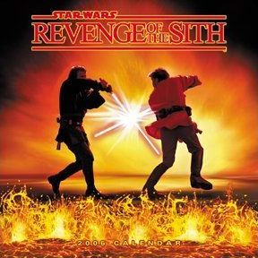 Official Star Wars: Revenge of the Sith Calendar 2006