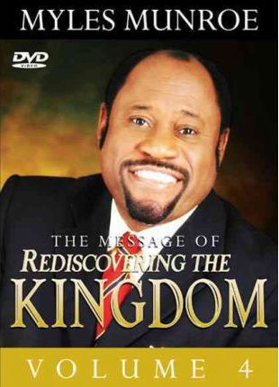 The Messages of Rediscovering the Kingdom, Volume 4