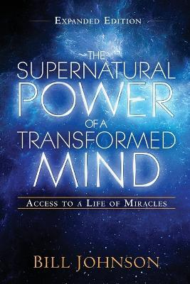Supernatural Power Of A Transformed Mind Expanded Editio, Th