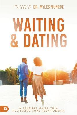 Dating and waiting for marriage