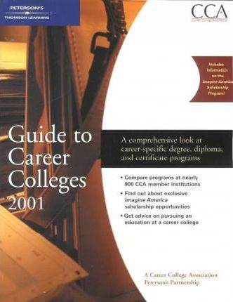 Guide to Career Colleges 2001