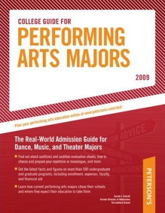 College Guide for Performing Arts Majors - 2009