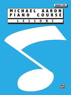 Michael Aaron Piano Course Lessons : Grade 5