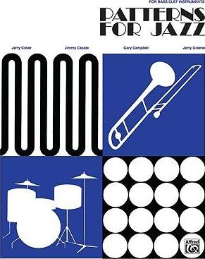 Patterns for Jazz -- A Theory Text for Jazz Composition and Improvisation : Bass Clef Instruments