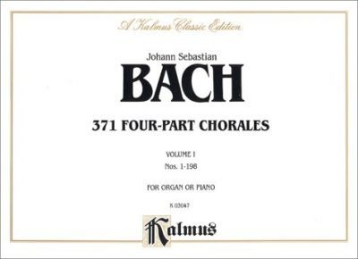 371 Four-Part Chorales Volume I for Organ or Piano