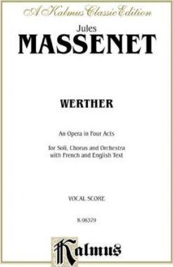 Werther : French, English Language Edition, Vocal Score