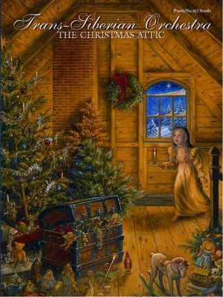 Christmas Attic.Trans Siberian Orchestra The Christmas Attic Director Of
