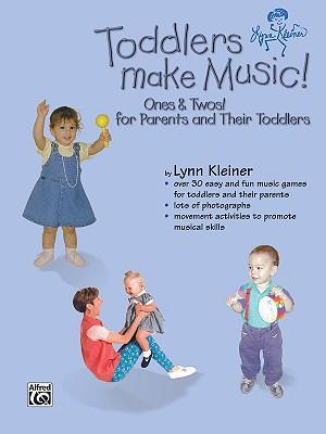 Toddlers Make Music! Ones & Twos!