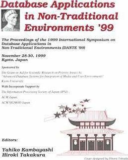 International Symposium on Database Applications in Non-traditional Environments DANTE '99