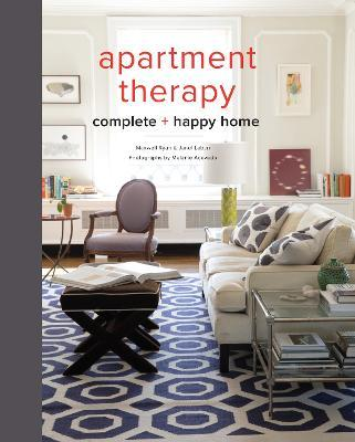 The Apartment Therapy Complete Home Book Maxwell Ryan